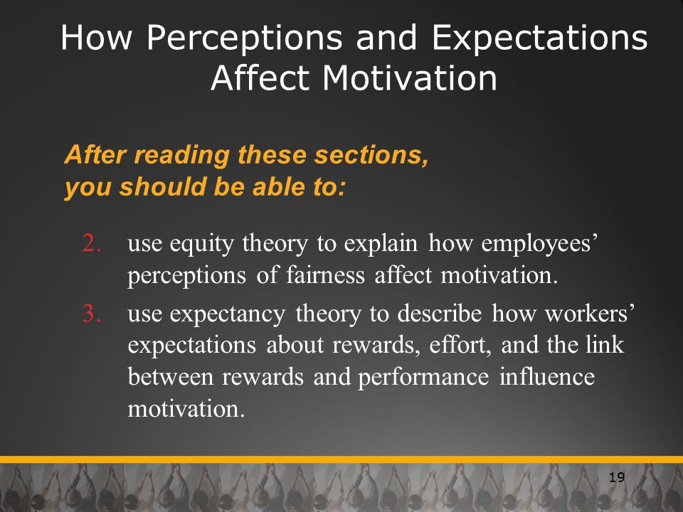How Perceptions and Expectations Affect Motivation