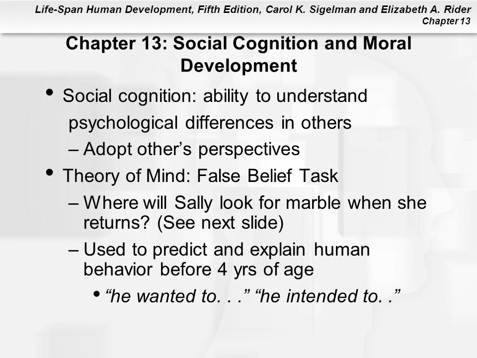 Chapter 13: Social Cognition and Moral Development