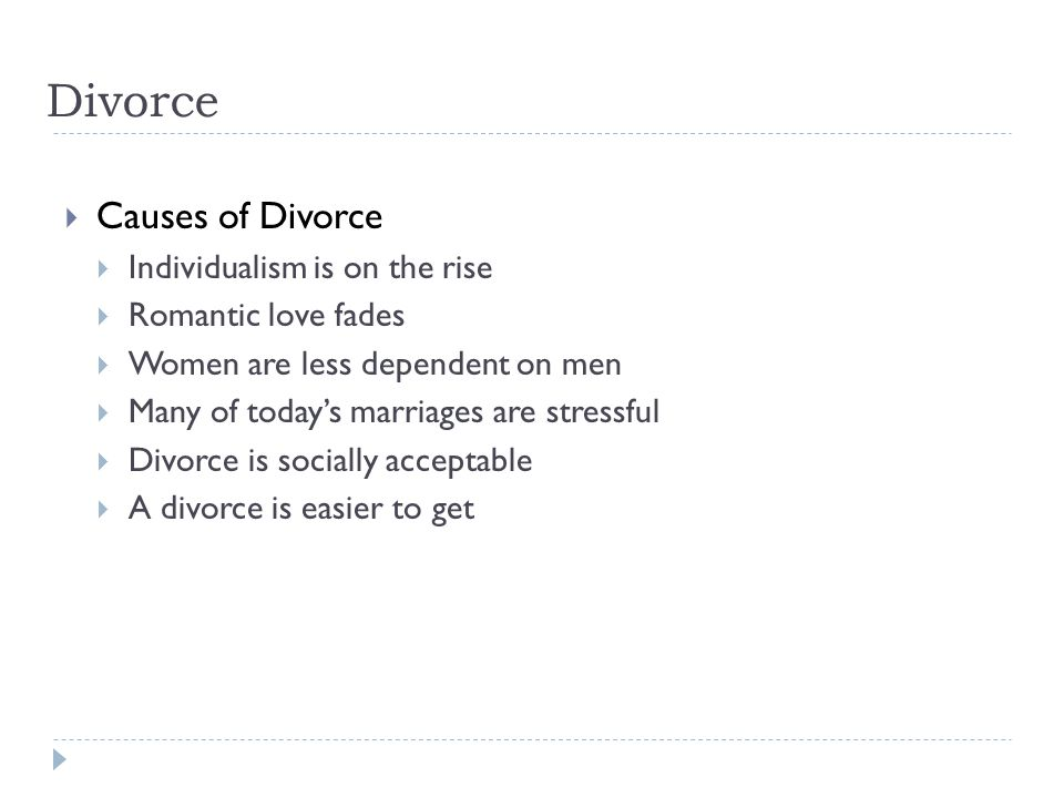 Divorce Causes of Divorce Individualism is on the rise