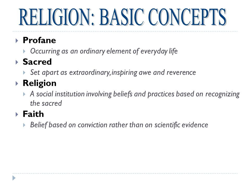 RELIGION: BASIC CONCEPTS