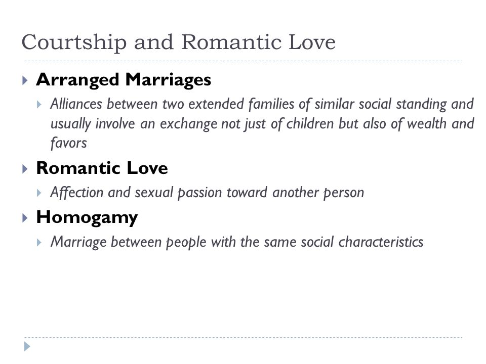 Courtship and Romantic Love