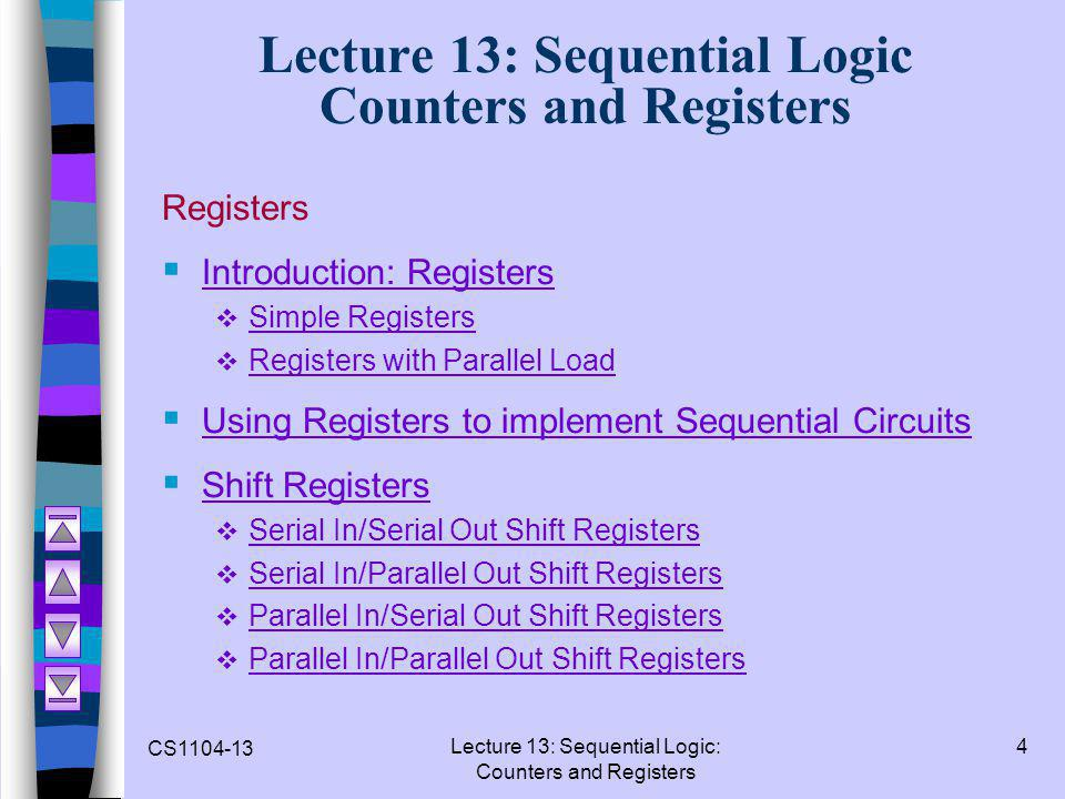 Lecture 13: Sequential Logic Counters and Registers