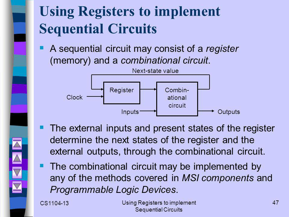 Using Registers to implement Sequential Circuits