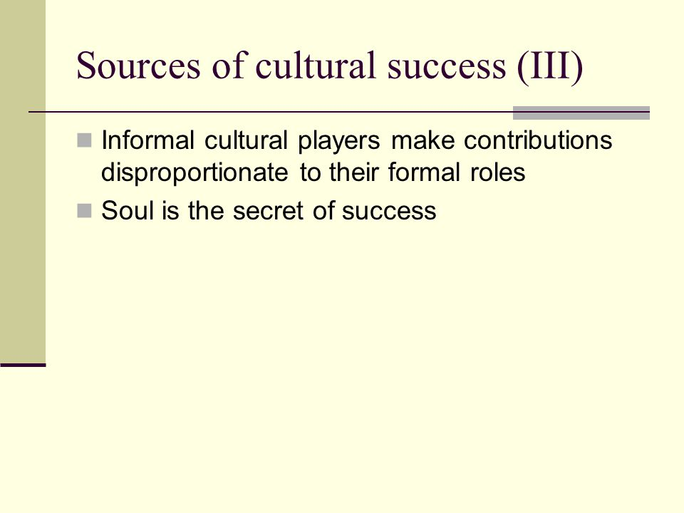 Sources of cultural success (III)