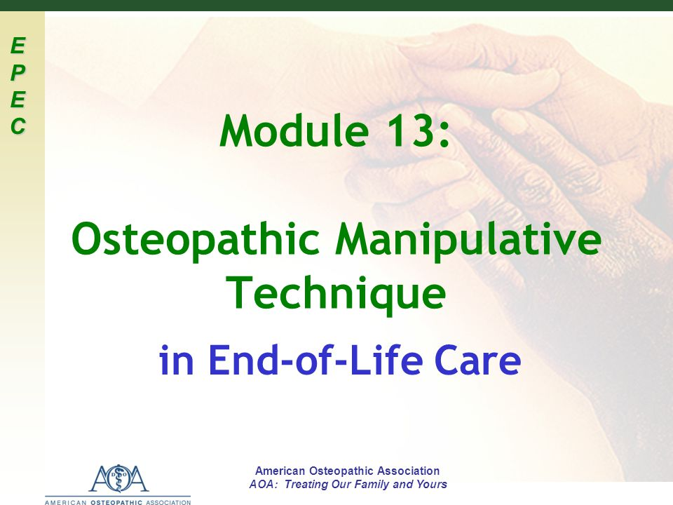 Module 13: Osteopathic Manipulative Technique