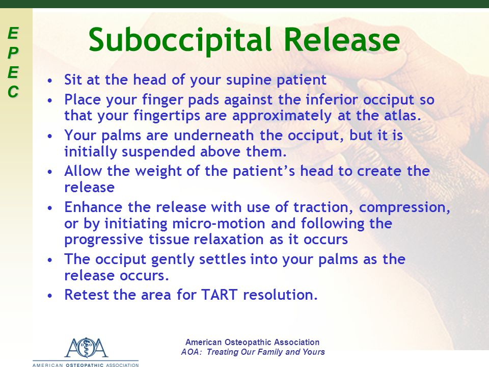 Suboccipital Release Sit at the head of your supine patient