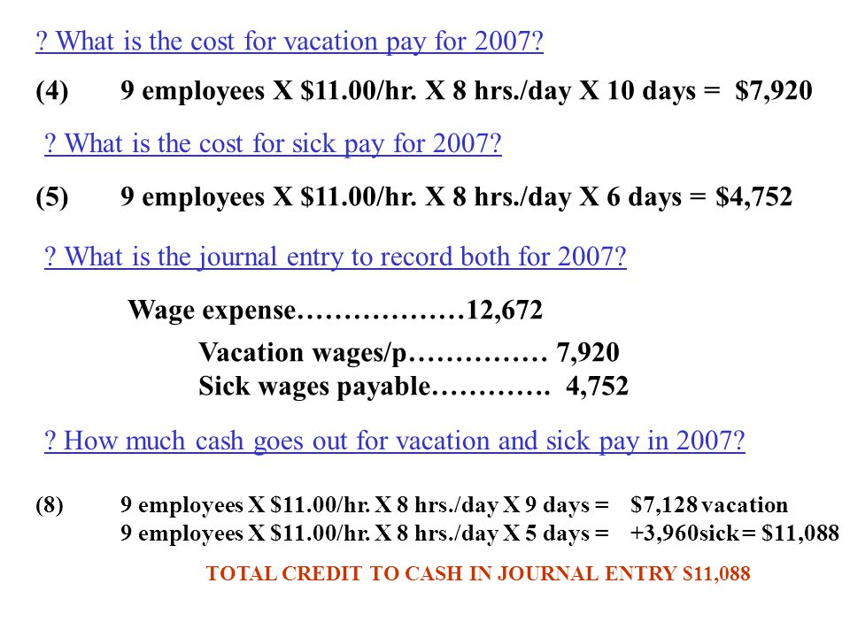 What is the cost for vacation pay for 2007