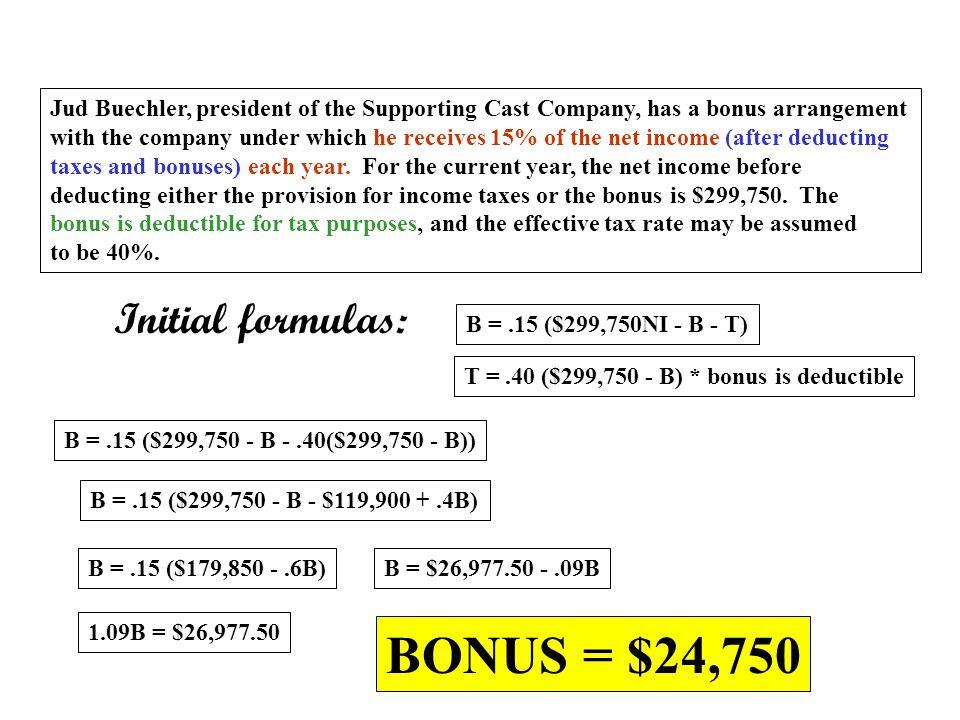BONUS = $24,750 Initial formulas: