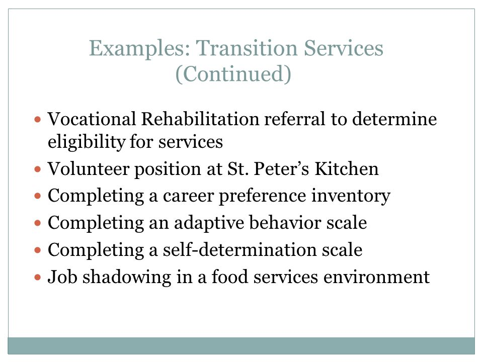 Examples: Transition Services (Continued)