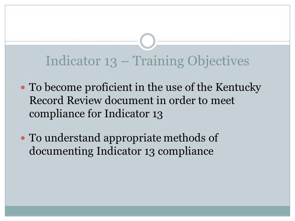Indicator 13 – Training Objectives