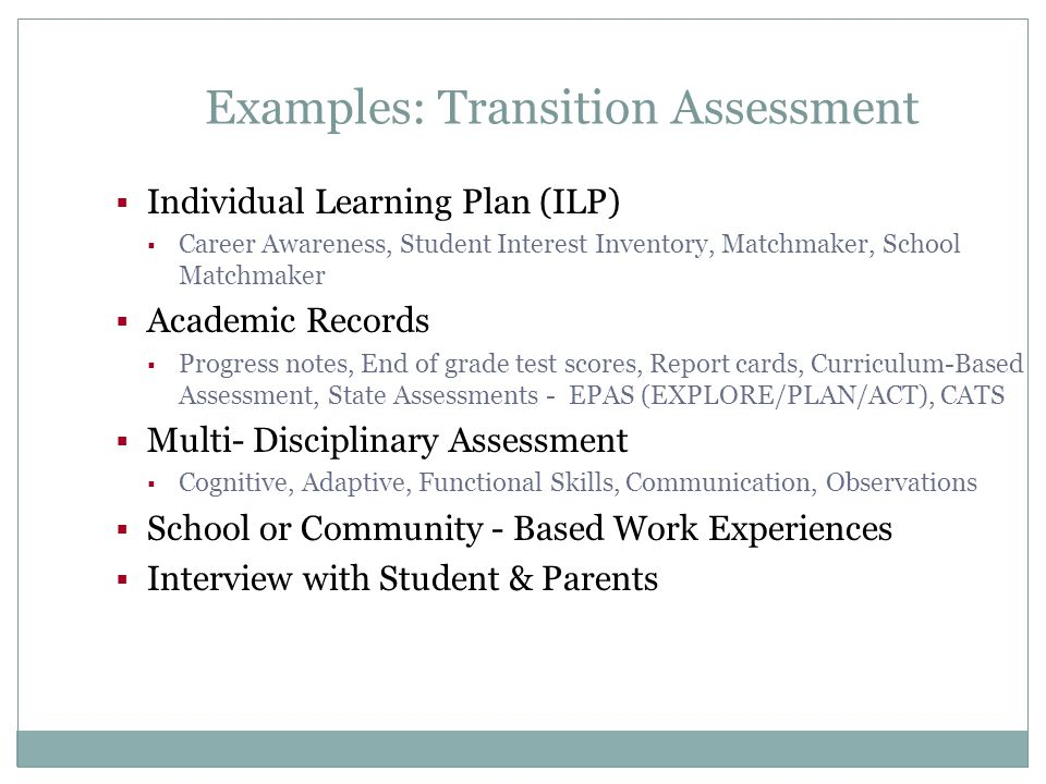 Examples: Transition Assessment