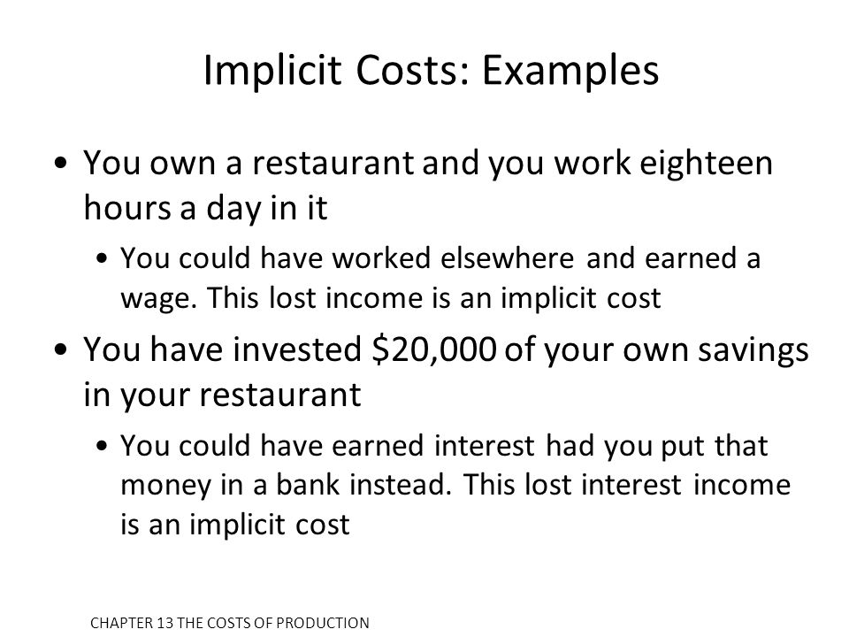 Implicit Costs: Examples