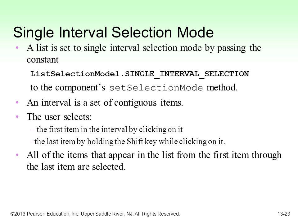 Single Interval Selection Mode