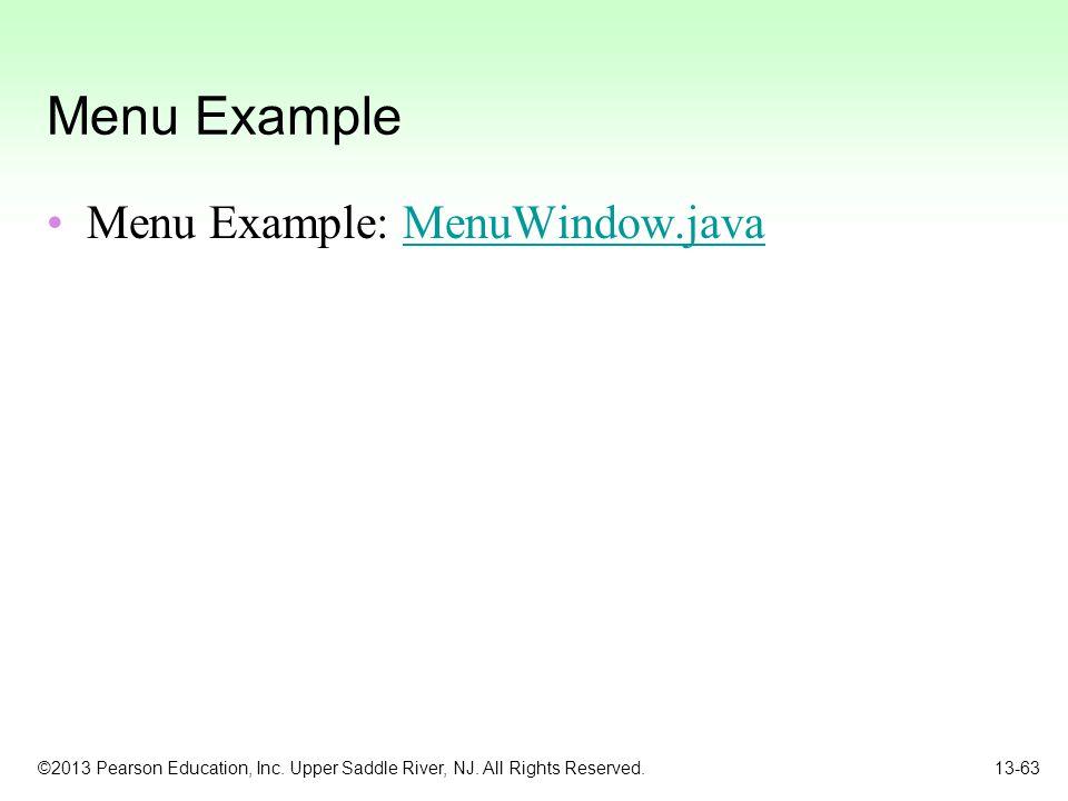 Menu Example Menu Example: MenuWindow.java