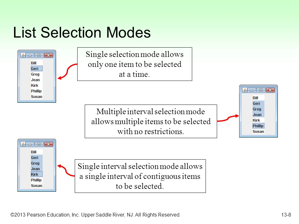 List Selection Modes Single selection mode allows