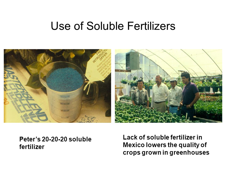 Use of Soluble Fertilizers