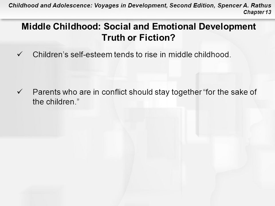 Middle Childhood: Social and Emotional Development Truth or Fiction