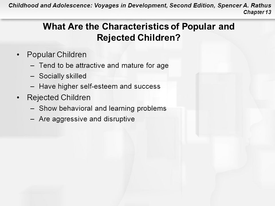 What Are the Characteristics of Popular and Rejected Children