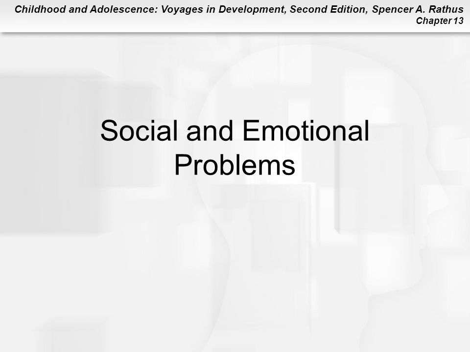 Social and Emotional Problems