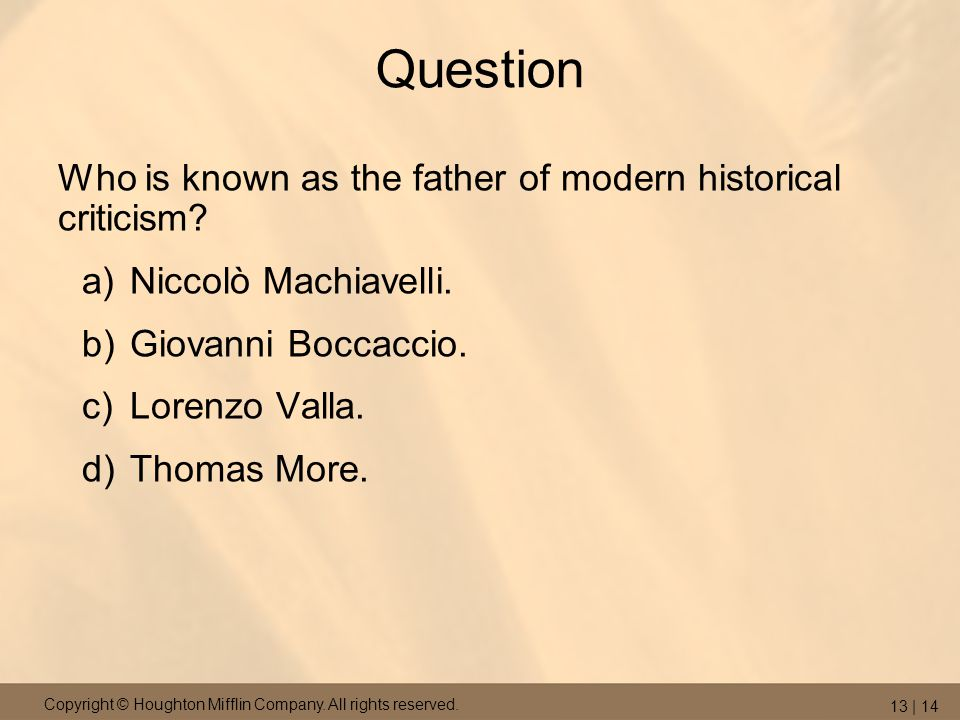 Question Who is known as the father of modern historical criticism