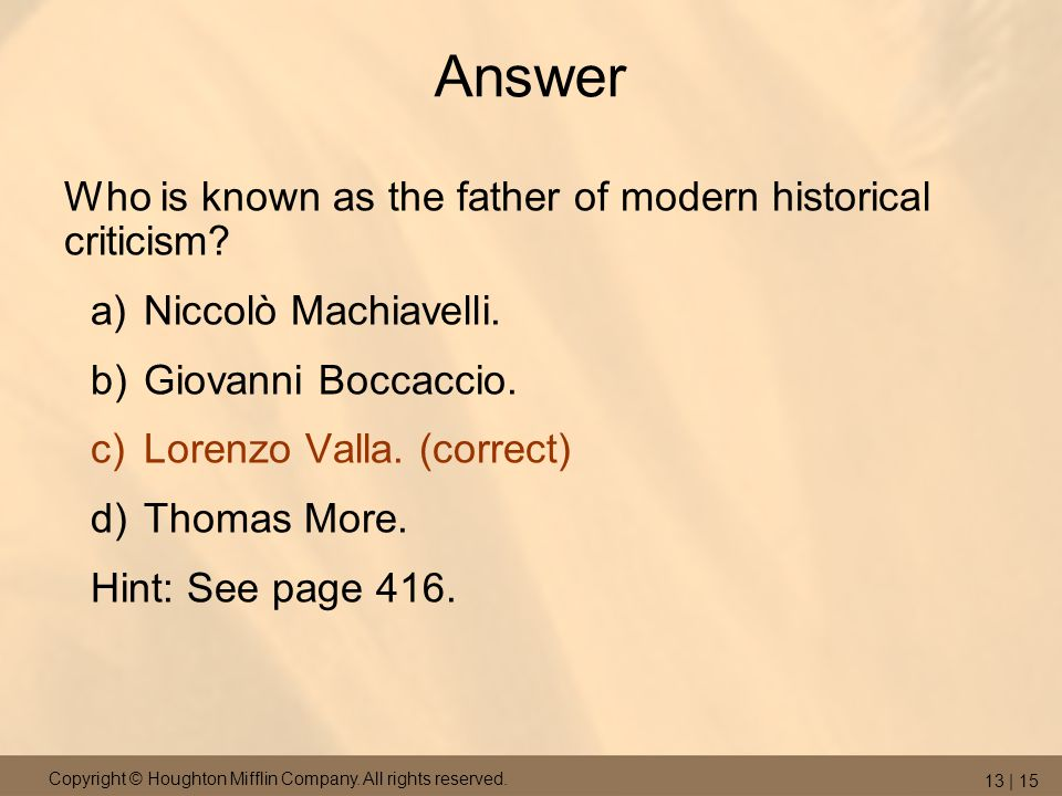 Answer Who is known as the father of modern historical criticism