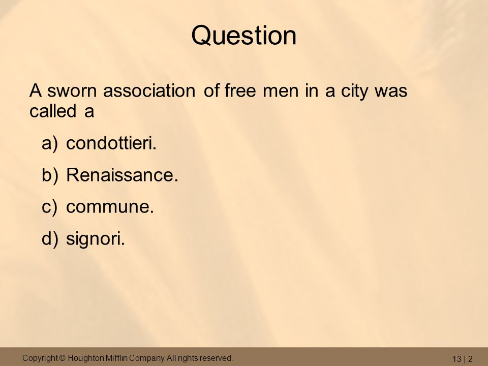 Question A sworn association of free men in a city was called a