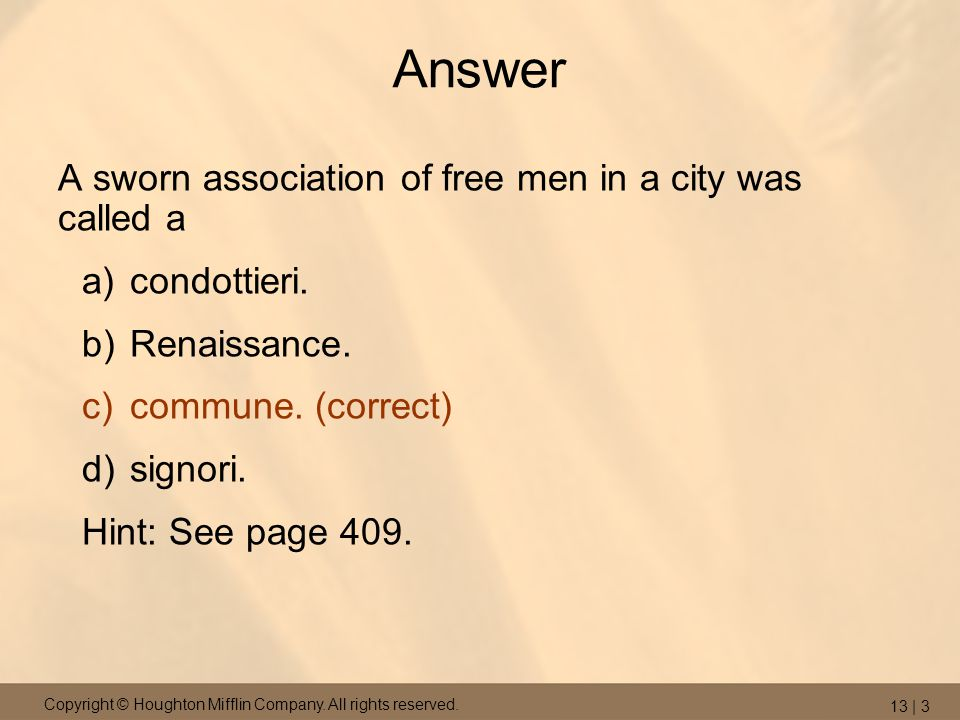 Answer A sworn association of free men in a city was called a