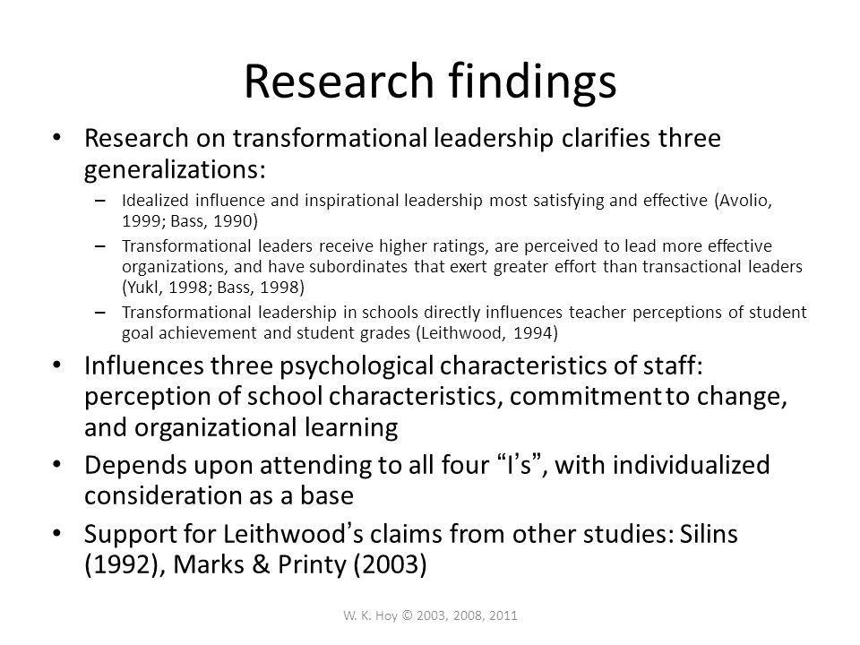 Research findings Research on transformational leadership clarifies three generalizations: