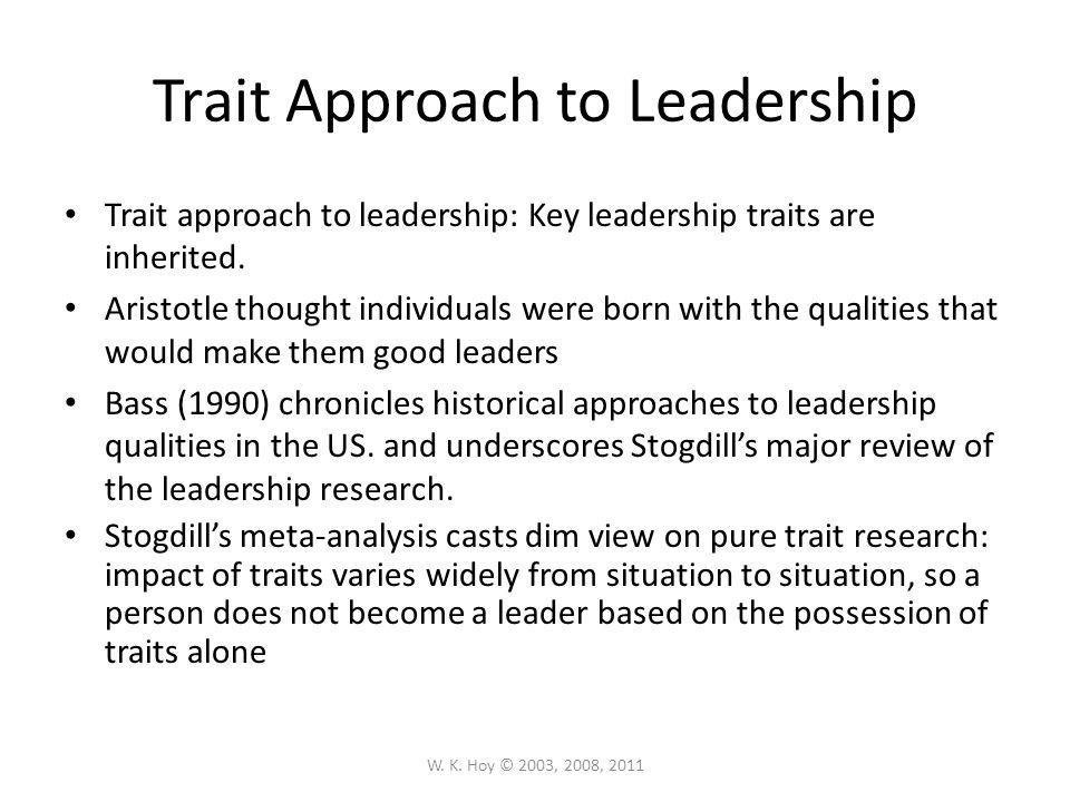 trait and skill approaches to leadership