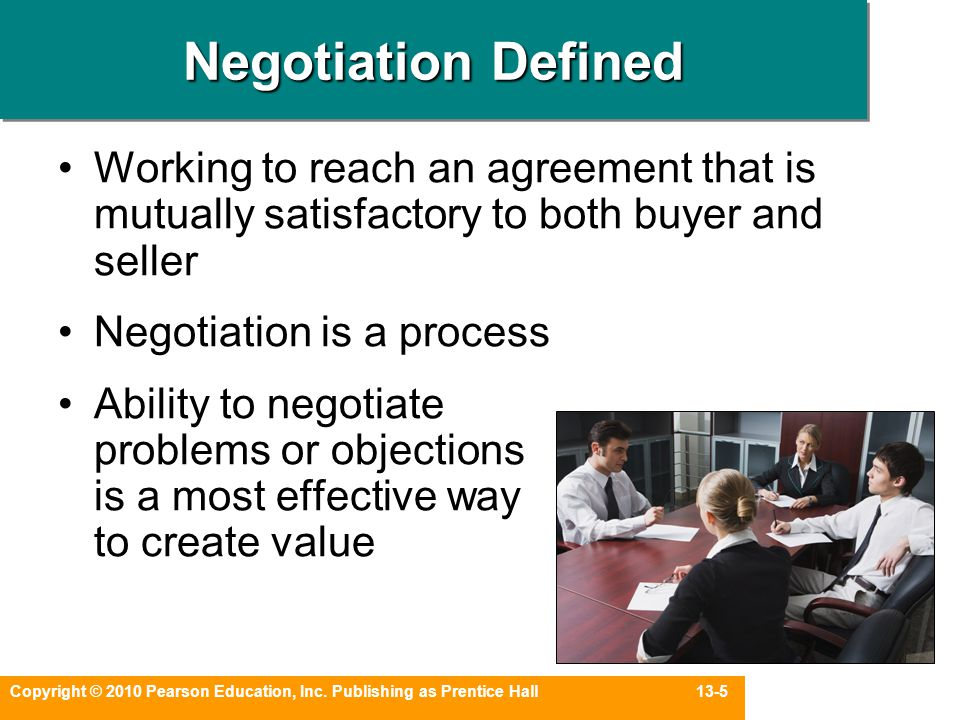 Negotiation Defined Working to reach an agreement that is mutually satisfactory to both buyer and seller.