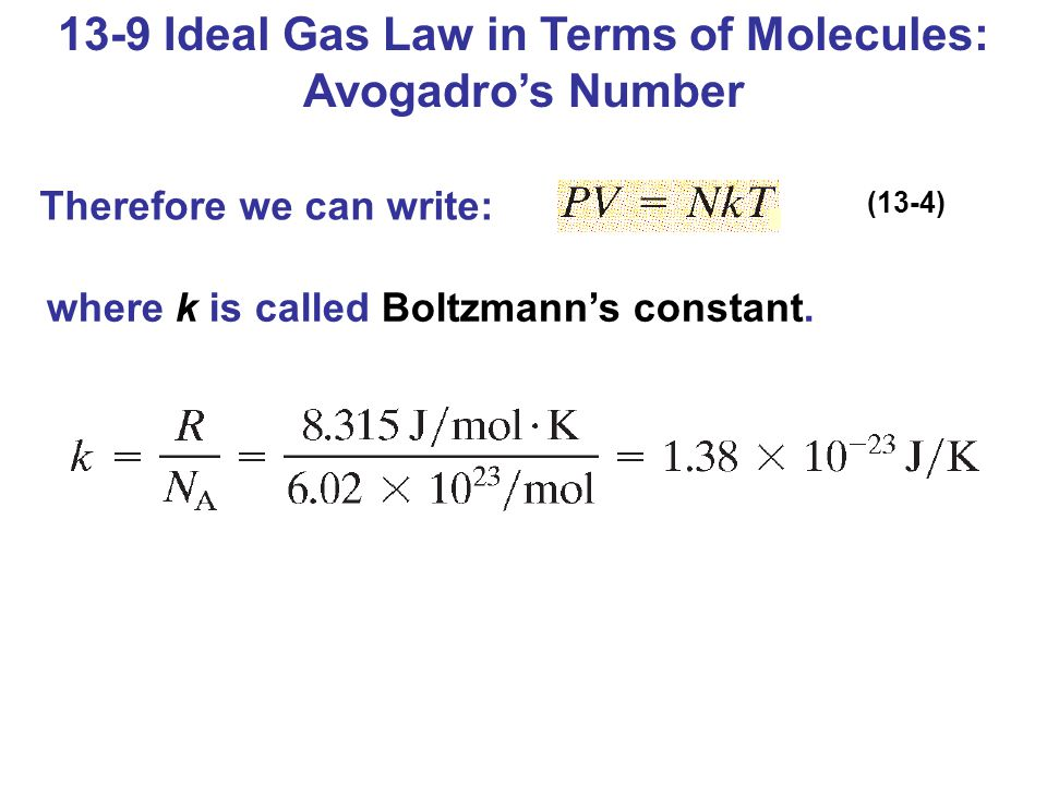 13-9 Ideal Gas Law in Terms of Molecules: Avogadro's Number