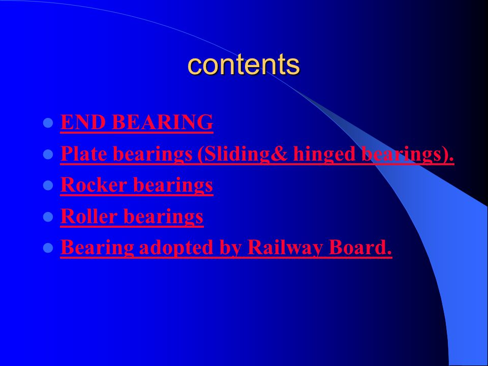 contents END BEARING Plate bearings (Sliding& hinged bearings).