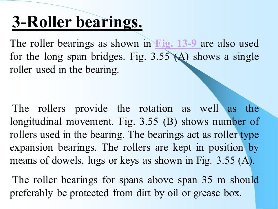 3-Roller bearings.