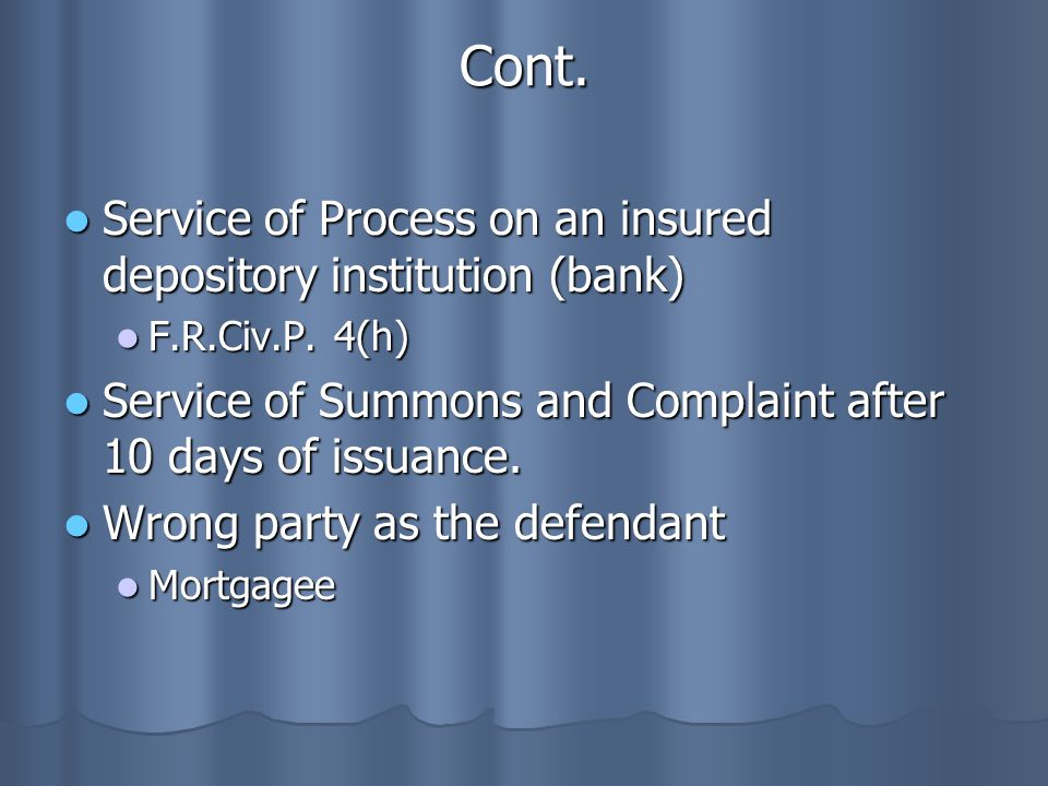 Cont. Service of Process on an insured depository institution (bank)