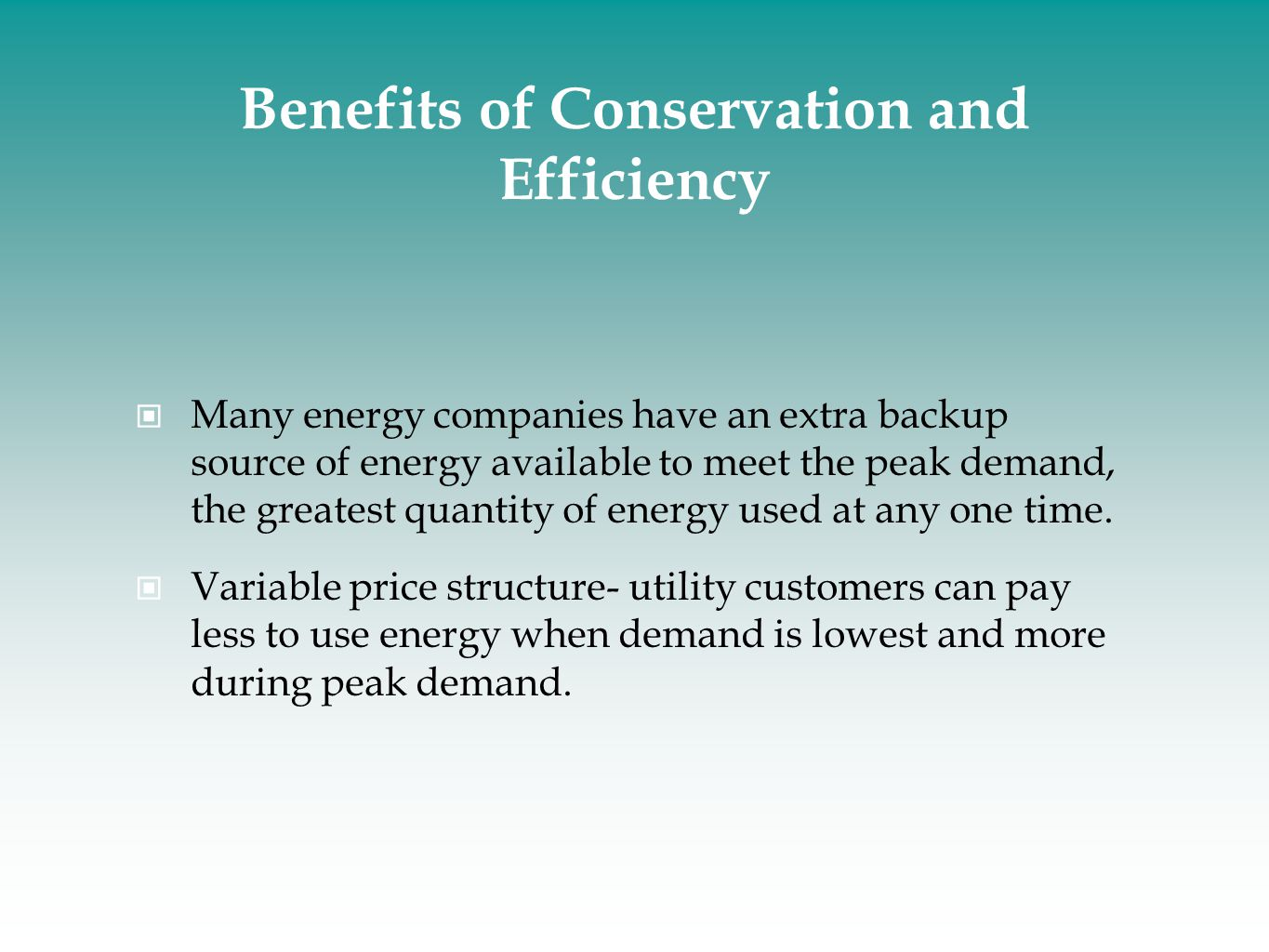 Benefits of Conservation and Efficiency