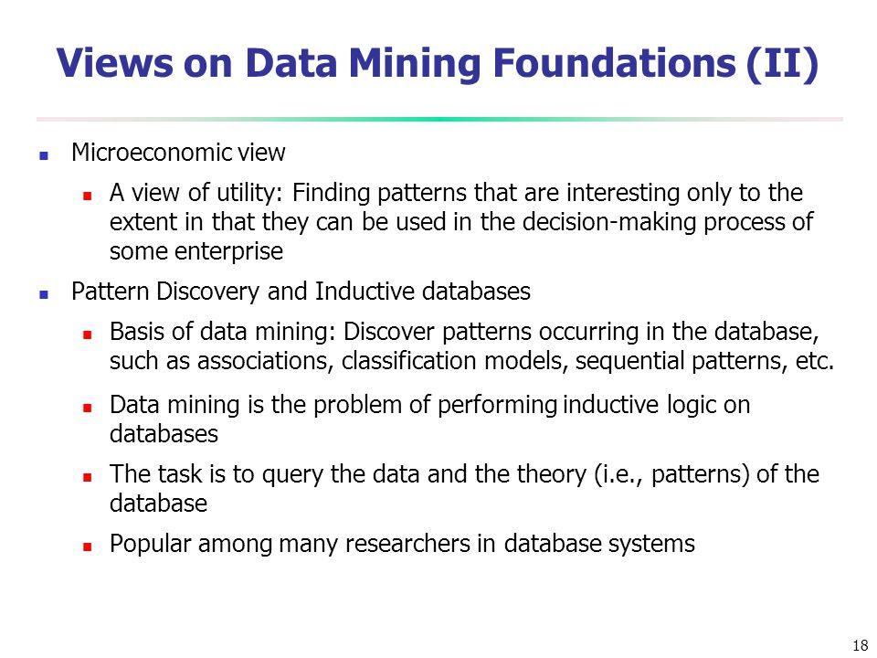 Views on Data Mining Foundations (II)
