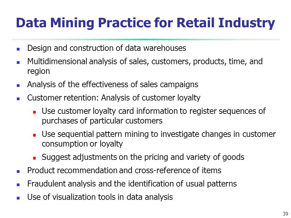 Data Mining Practice for Retail Industry
