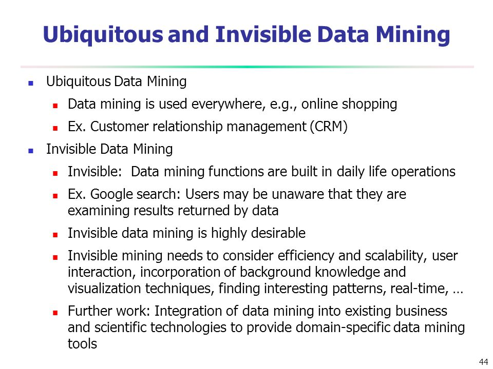 Ubiquitous and Invisible Data Mining