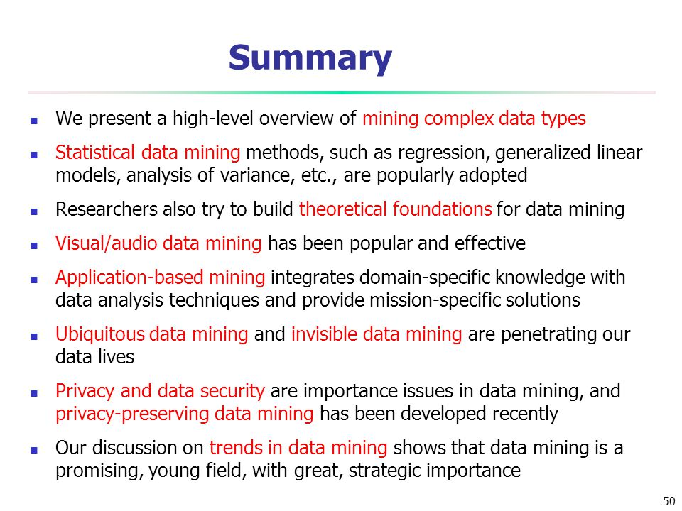 Summary We present a high-level overview of mining complex data types