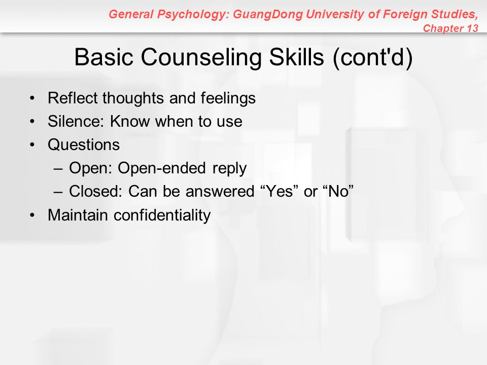 Basic Counseling Skills (cont d)