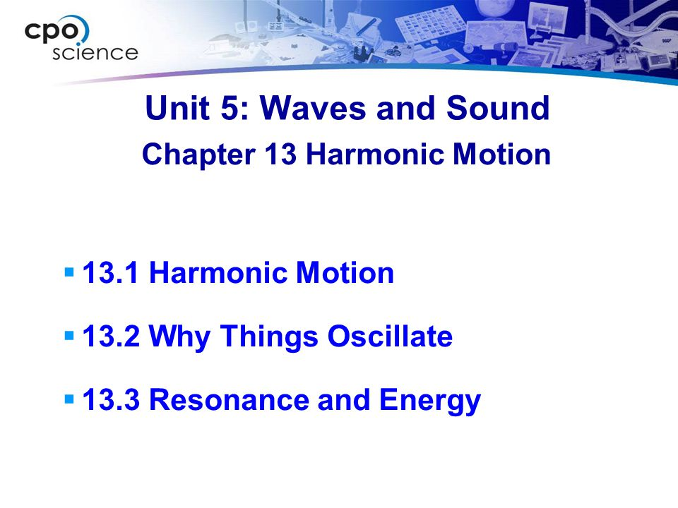 Chapter 13 Harmonic Motion