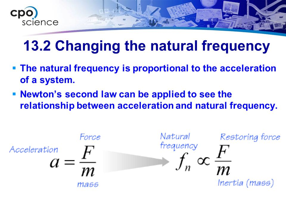 13.2 Changing the natural frequency