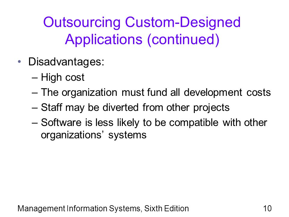 Outsourcing Custom-Designed Applications (continued)
