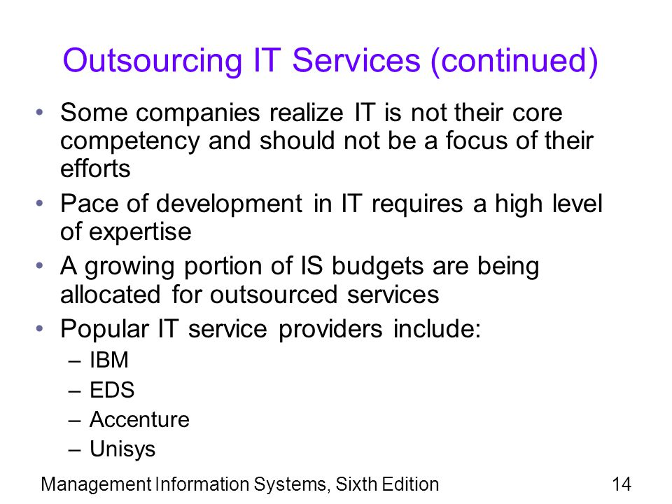 Outsourcing IT Services (continued)
