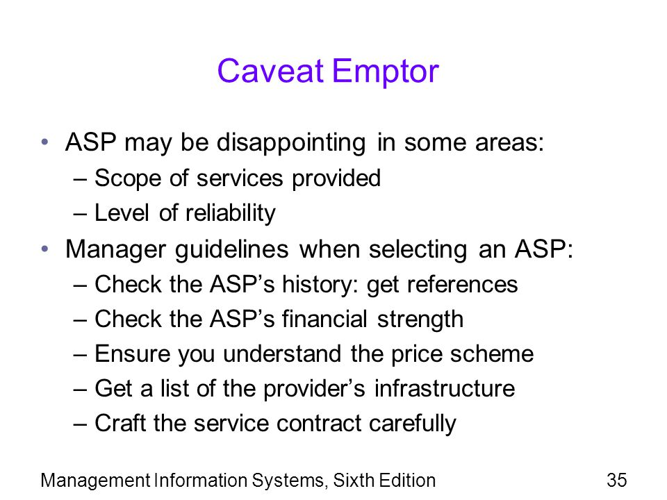 Caveat Emptor ASP may be disappointing in some areas: