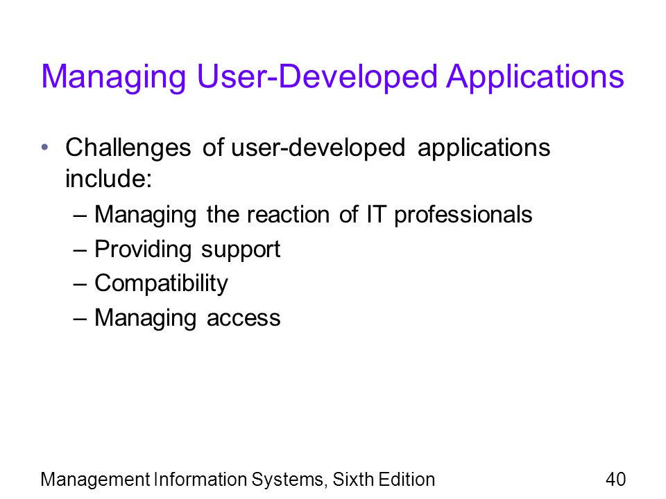 Managing User-Developed Applications