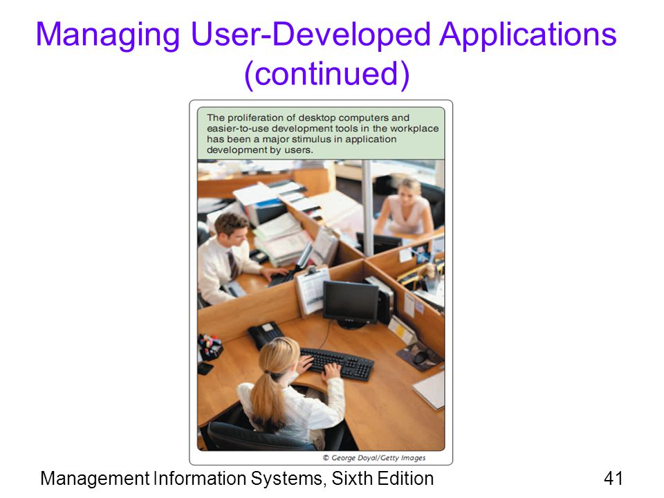 Managing User-Developed Applications (continued)