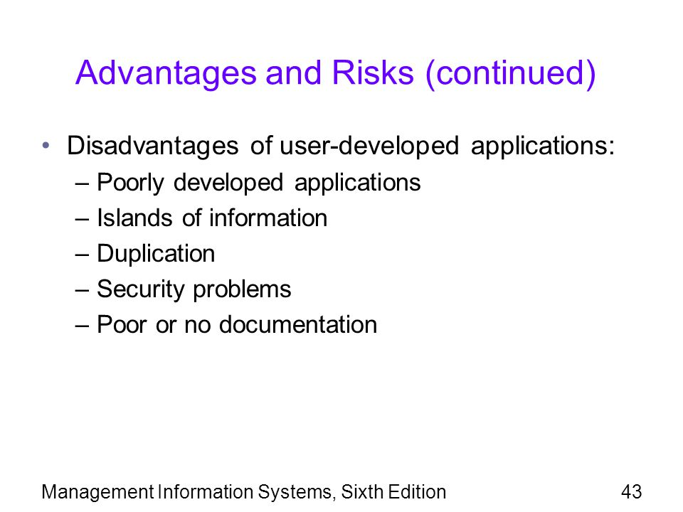 Advantages and Risks (continued)