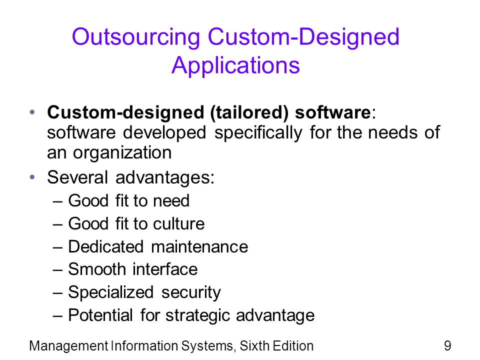 Outsourcing Custom-Designed Applications
