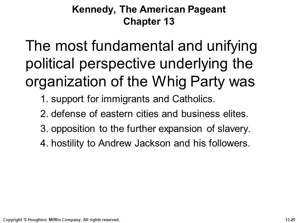 Kennedy, The American Pageant Chapter 13